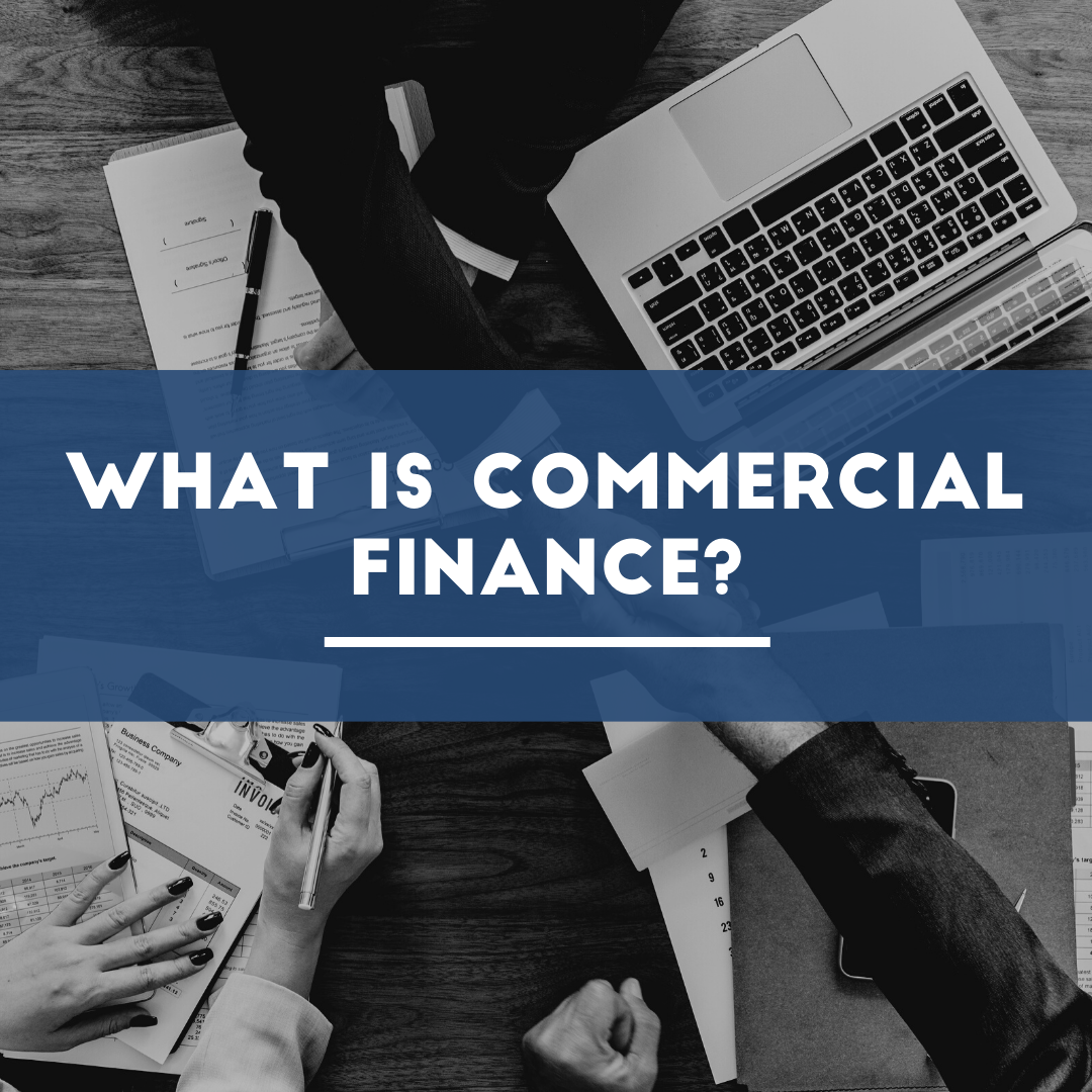 What is Commercial Finance blog