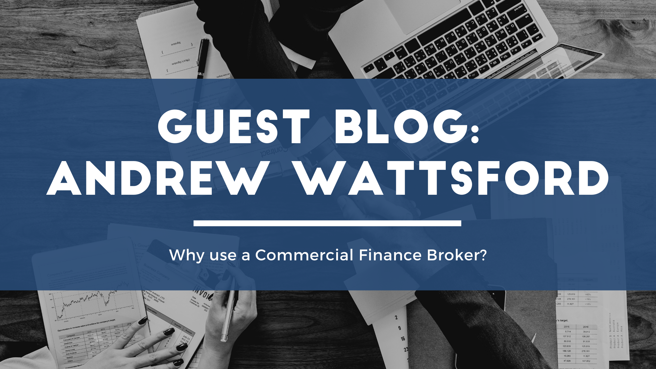 Why Use a Commercial Finance Broker Blog